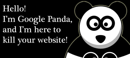 Beware! Google Panda is killing your website!