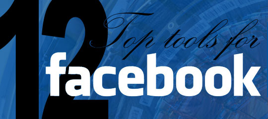 12 Top Tools For Facebook - Soci