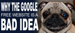 Why The Google Free Website Is A Bad Idea