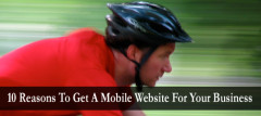 10 Reasons To Get A Mobile Website For Your Business