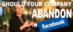 Should Your Company Abandon Facebook?