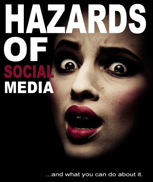 Hazards Of Social Media